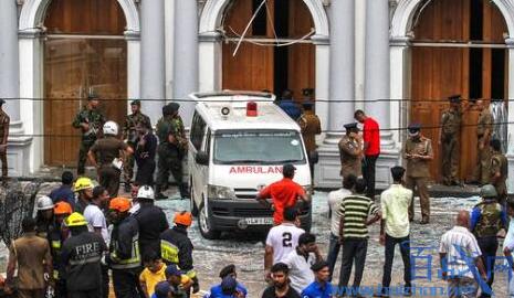斯里兰卡部长辞职,斯里兰卡国防部长辞职,斯里兰卡连环爆炸